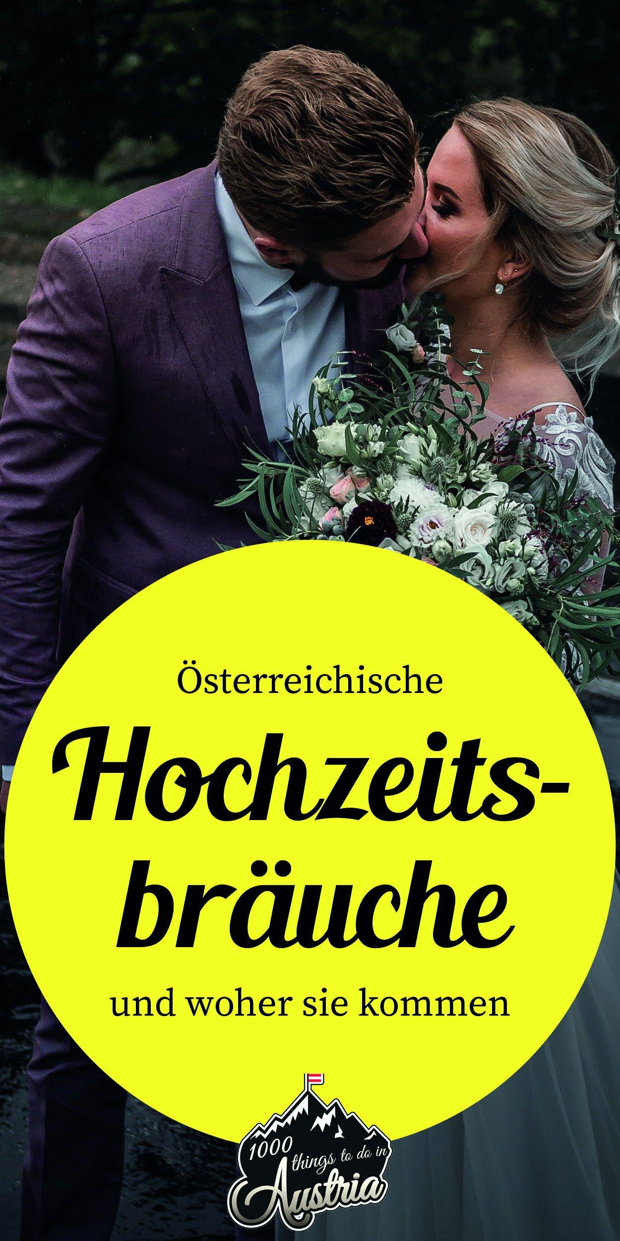 Osterreichische Hochzeitsbrauche Und Woher Sie Kommen 1000things Hochzeit Brauche Hochzeitsbrauche Hochzeit