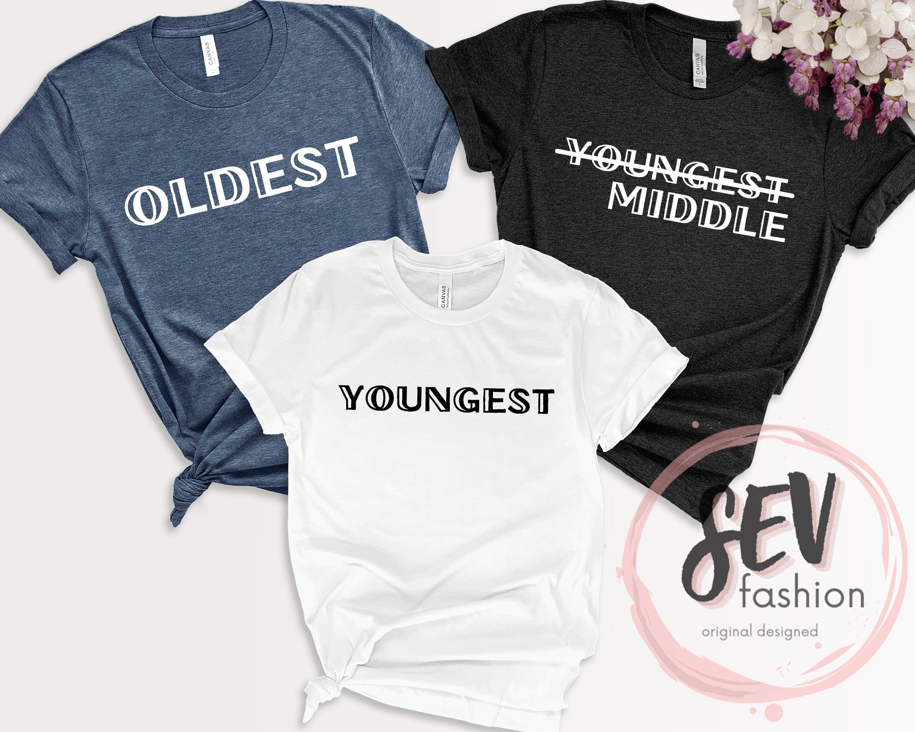 Oldest Middle And Youngest T-Shirt, Funny Kids Shirt, Matching Siblings Tee, Family Reunion Outfit, Children Family Shirt