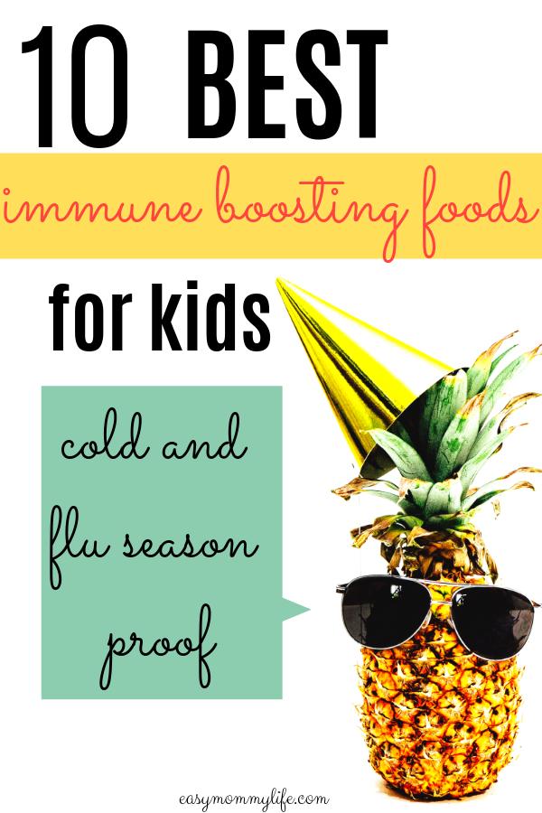 10 Power Packed Immune Boosting Foods For Kids Easy
