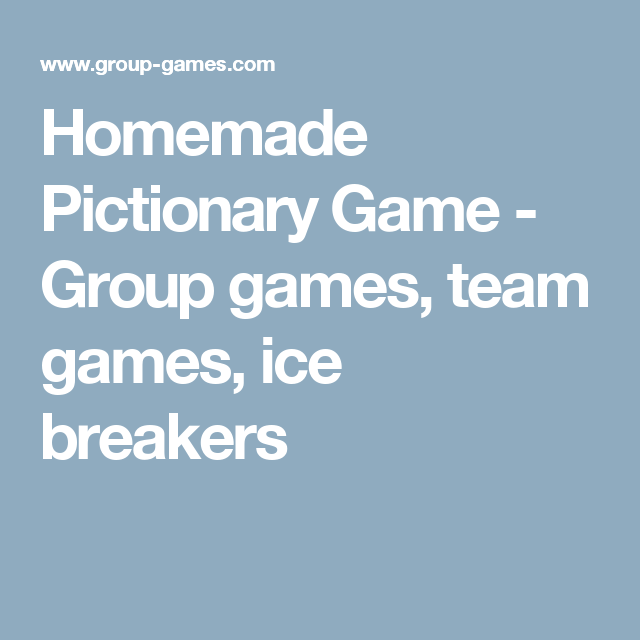 Homemade Pictionary Game - Group games, team games, ice breakers