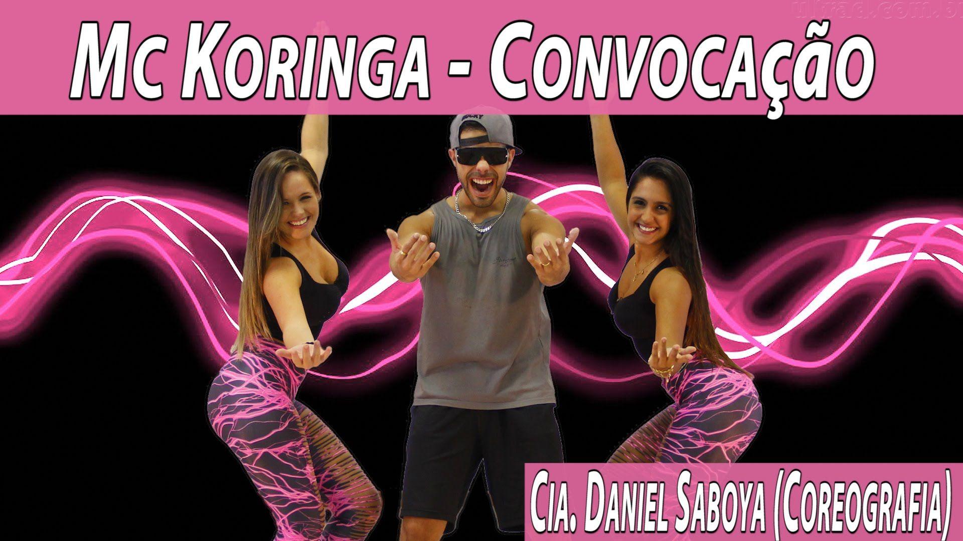 Mc Koringa - Convocação Cia. Daniel Saboya (Coreografia)