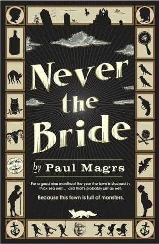 book cover of     Never the Bride      (Brenda, book 1)    by    Paul Magrs