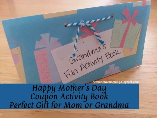 e45ec06a06c2 Printable set of activity coupons for mom or grandma to do with the kids.  Great gift for mother s day or her birthday!