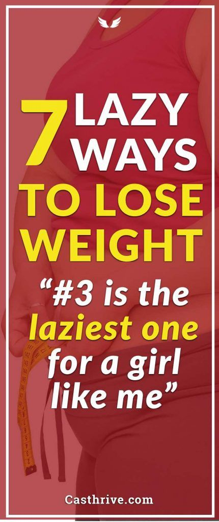 7 lazy ways to lose weight lazy lost weight and weight loss ccuart Choice Image