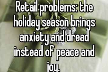 21 Heartbreaking Confessions About Working Retail On The Holidays