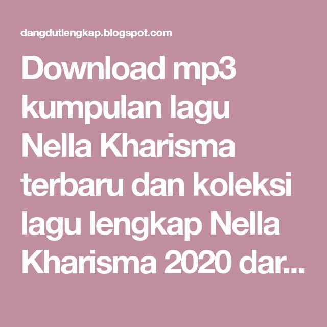 Download Mp3 Nella Kharisma Terbaru 2020 Paling Update Di 2020