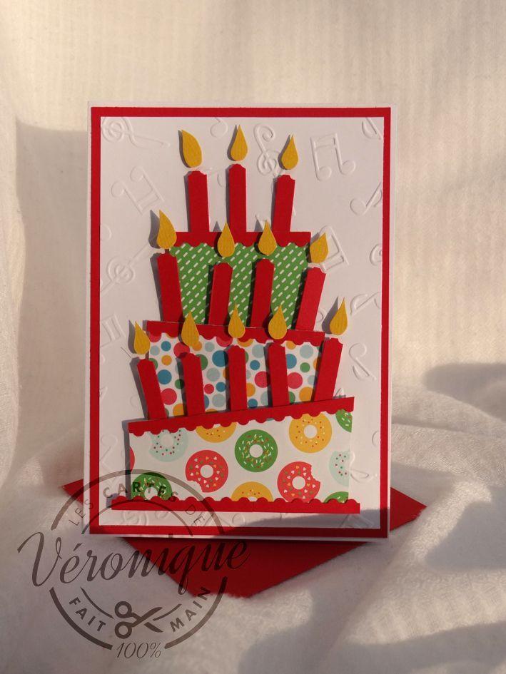 Carte 3d Stampin Up Gateau D Anniversaire Birthday Cake Card Carte De Fete Carte Anniversaire Gateau Carte