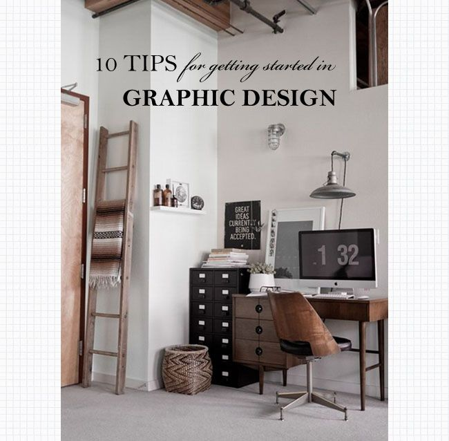 10 Tips For Getting Started in Graphic Design | Pinterest | Graphics ...