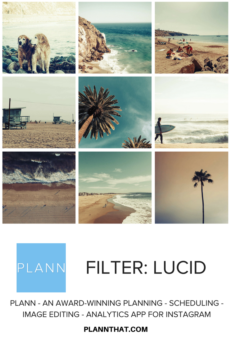 Get that gorgeous look with the Lucid filter in PLANN app