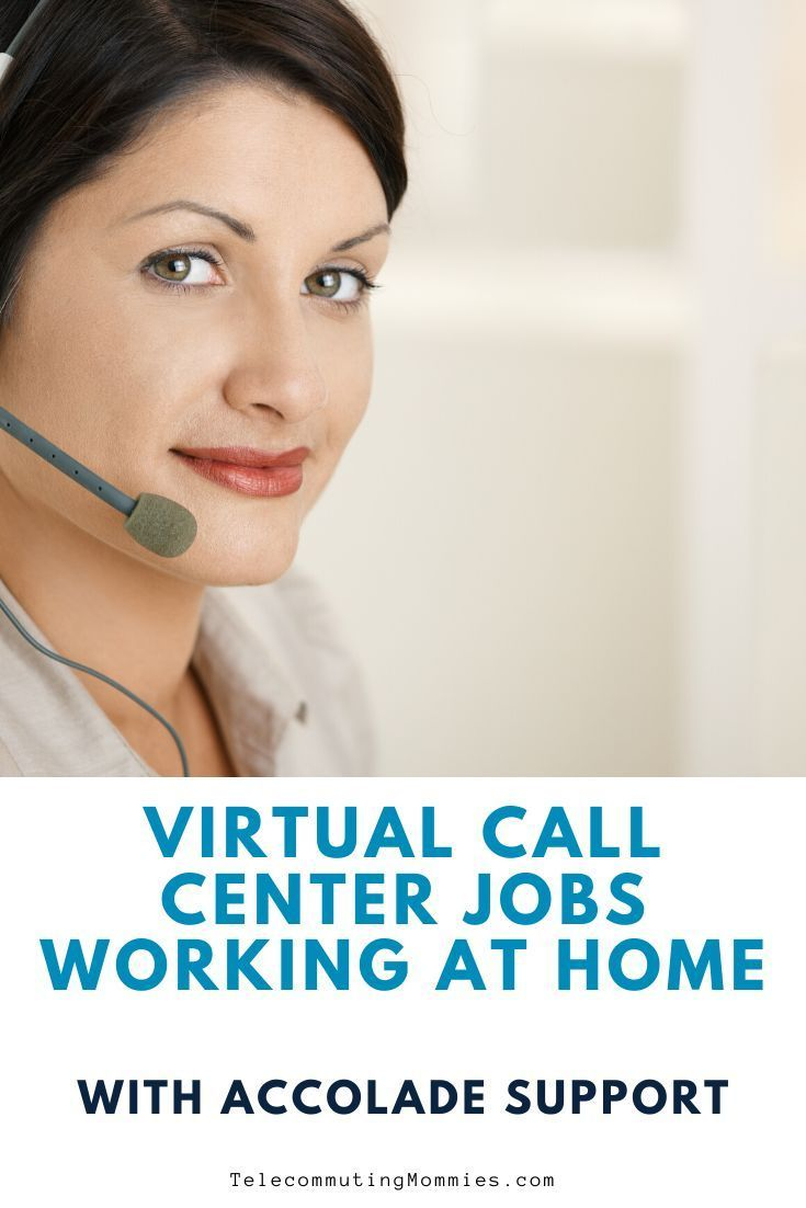 Virtual Call Center Jobs With Accolade Support Working at Home