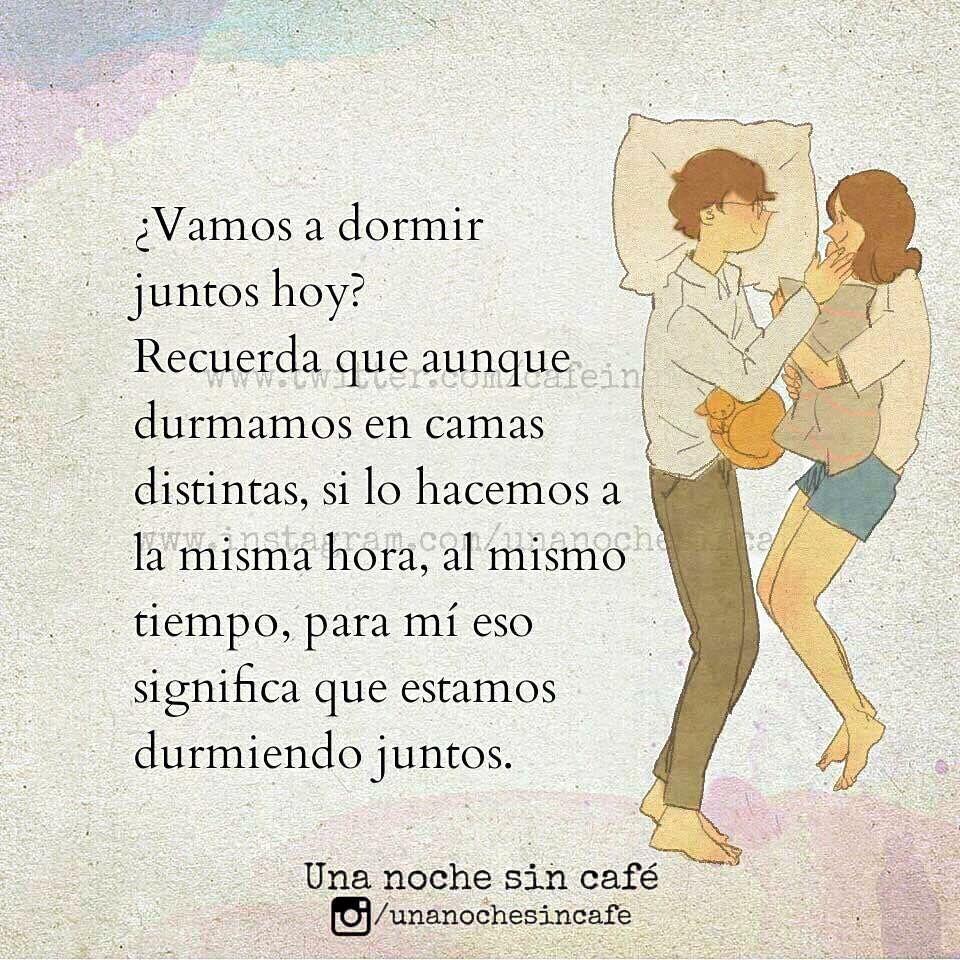 Vamos A Dormir Juntos Hoy Noche De Letras Me Voy A Dormir