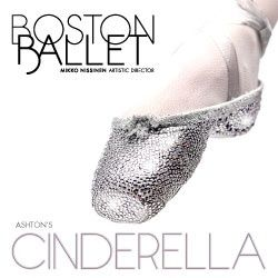 bostix.org   Cinderella.  This will be a wonderful story ballet. Don't miss it.