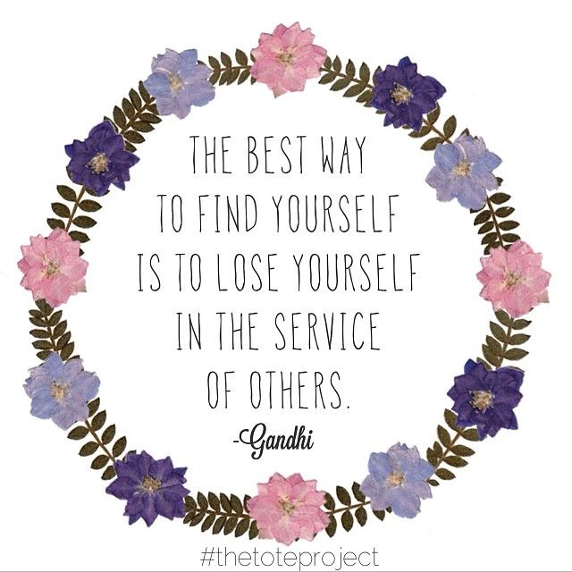 The Best Way To Find Yourself Is To Lose Yourself In The