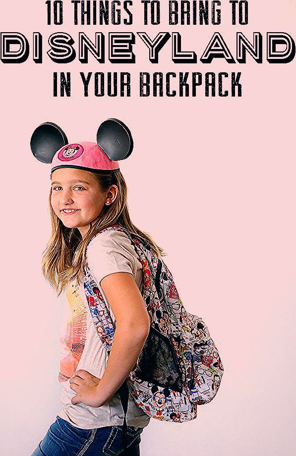 Photo of 10 Things to bring in your Disneyland Backpack! | Eighteen25
