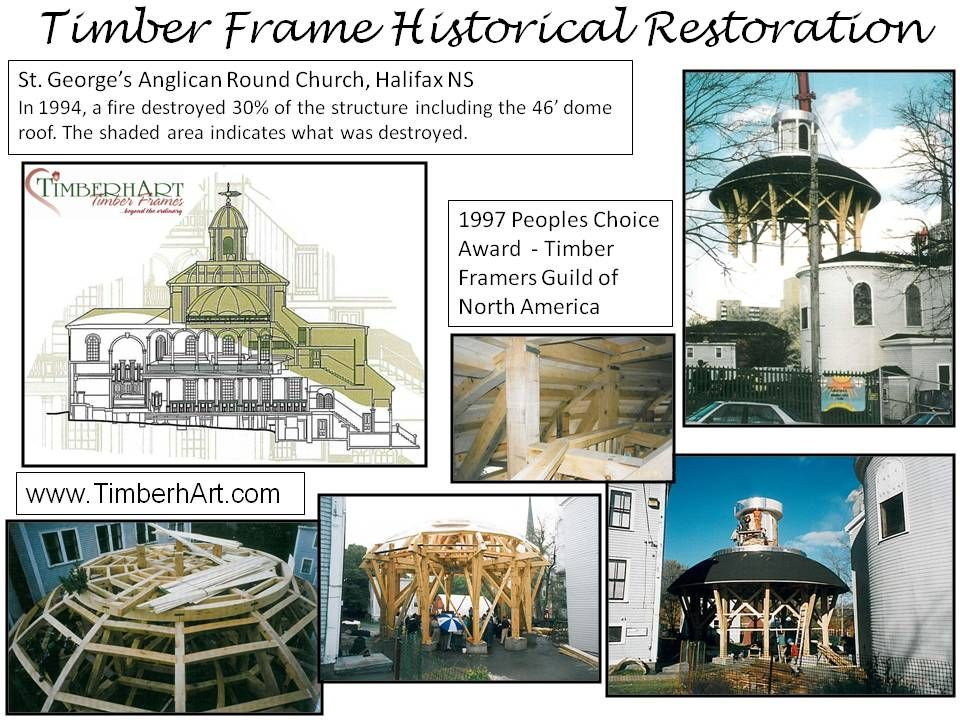 Timber Frame Historical Restoration, St. George\'s Anglican Round ...