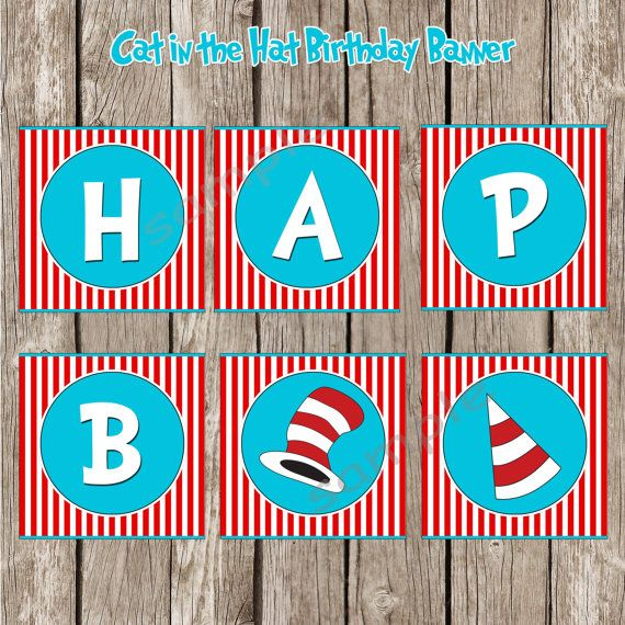 Dr. Seuss Cat in the Hat Happy Birthday Banner - Cat in the Hat Birthday Party - DIY Printable on Etsy, $7.00
