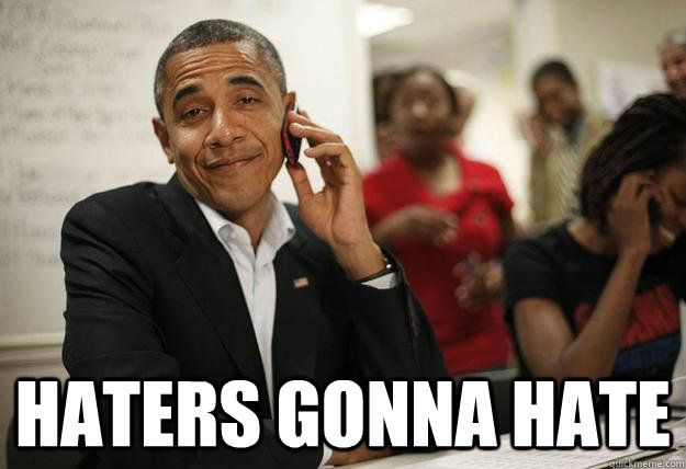 Funny Memes For Haters : Obama haters memes quickmeme yes please obama