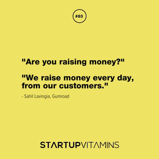 On Raising Money Sahil Lavingia Gumroad Words
