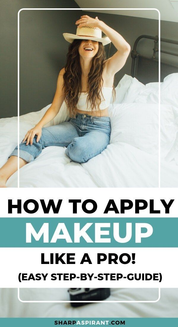 How to Apply Makeup Like a Pro: Easy Step-by-Step Guide - Sharp Aspirant This step-by-step guide on