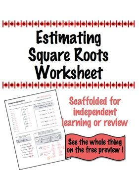 Estimating Square Root Scaffolded Worksheet with Answers ...