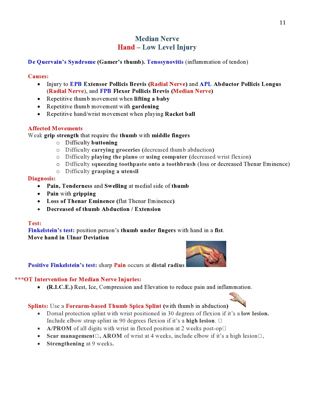 Peripheral Nerve Injuries Study Guide page 11 https://www.inkling.com/read/skirven-rehabilitation-the-hand-upper-extremity-6th/chapter-45/presentation-of-specific-nerve