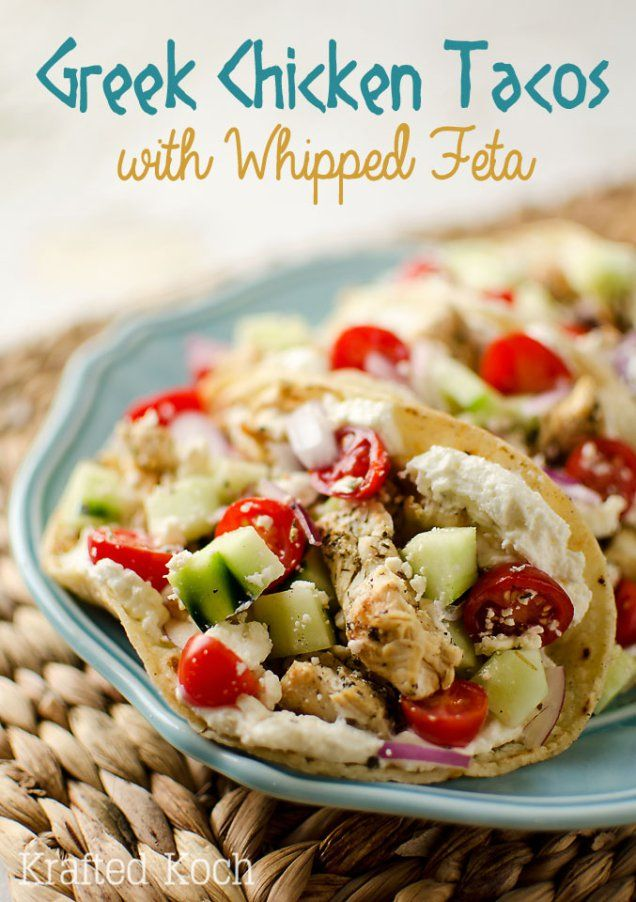 Greek Chicken Tacos with Whipped Feta - Krafted Koch