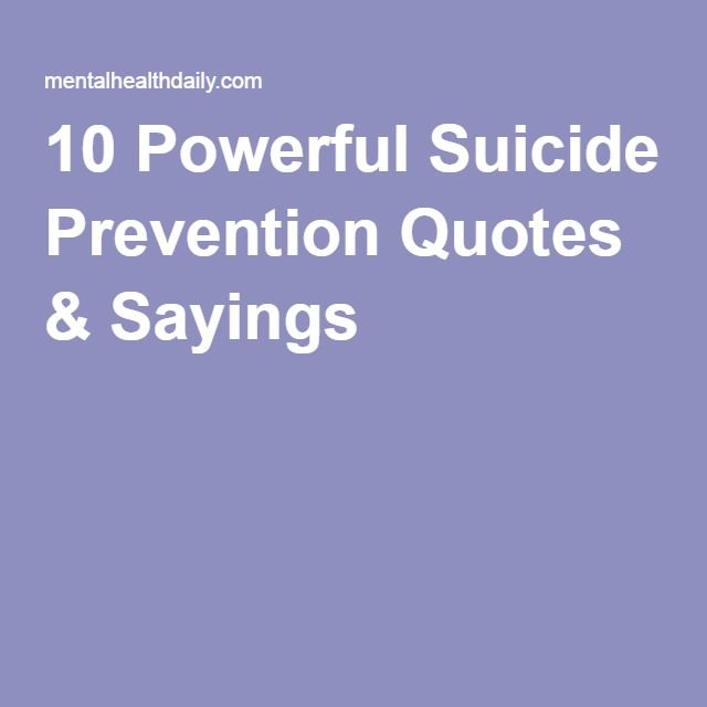 60 Powerful Suicide Prevention Quotes Sayings Semi Colon Project Inspiration Suicide Prevention Quotes