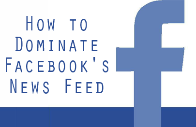 "How to Dominate Facebook's News Feed - Kim Garst teaches us how to do this without being an ""annoying post queen"""