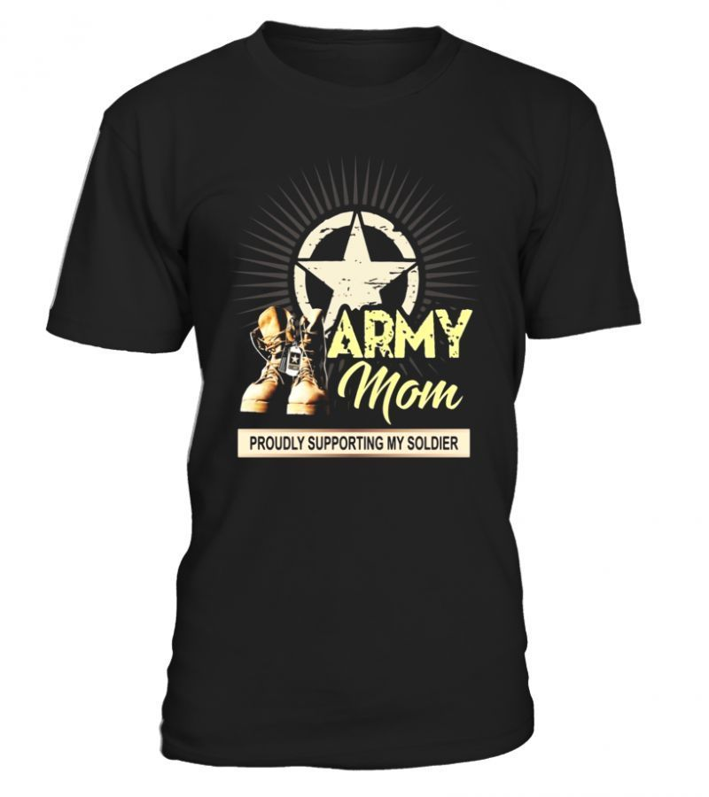 Army mom proudly supporting my soldier tshirt veterans