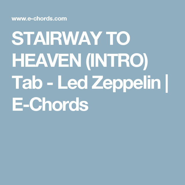 Stairway To Heaven Intro Tab Led Zeppelin E Chords New Music