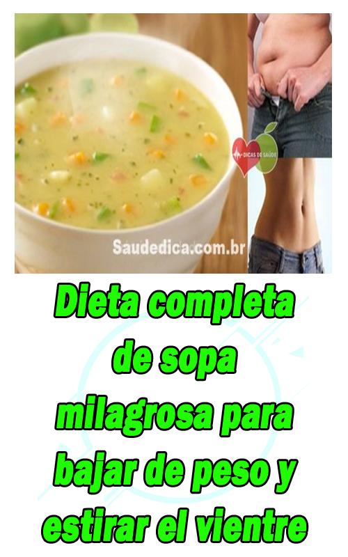 Dieta Completa De Sopa Milagrosa Para Bajar De Peso Y Estirar El Vientre Food Chowder Cheeseburger Chowder