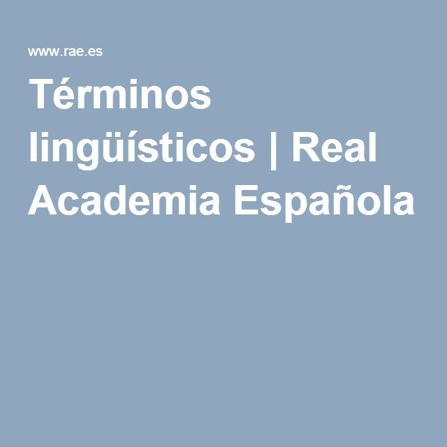 Términos lingüísticos | Real Academia Española