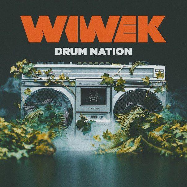 Wiwek – Drum Nation