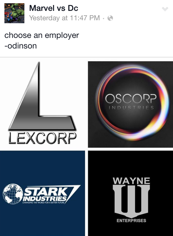 Not Lexcorp or Oscorp. I don't want my boss to be a psycho