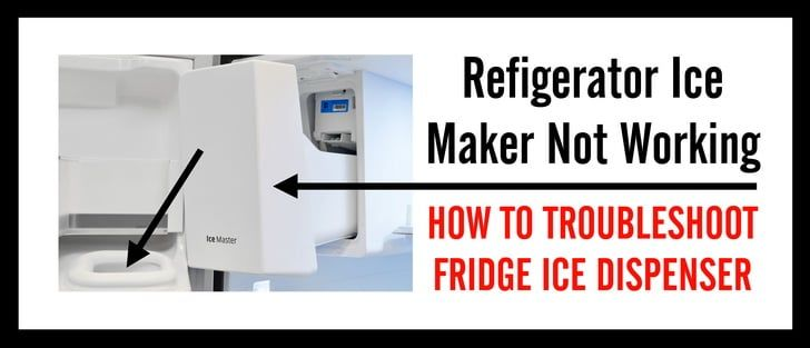 Ice maker not working how to troubleshoot refrigerator