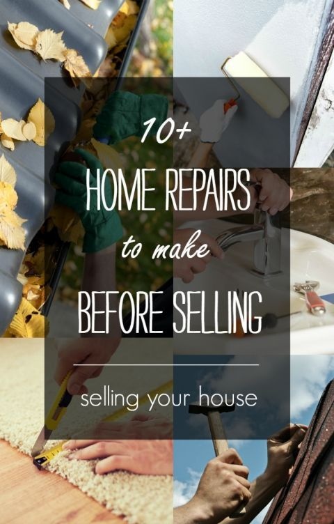 Home Selling Tips Repairs To Make Before Listing Pins For Your