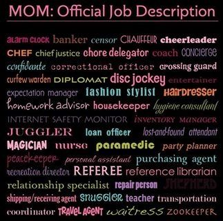 Moms Official Job Description  Truths    Job