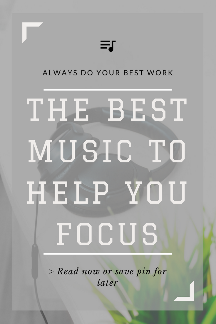 the best music to help you focus | articles about writing