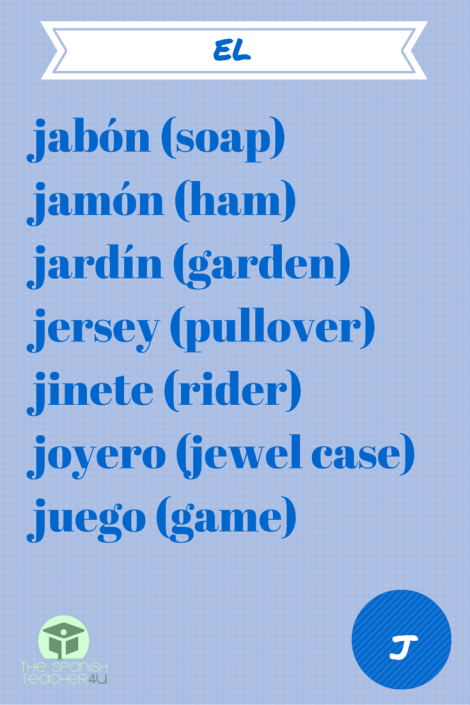 spanish vocabulary masculine words beginning with j language