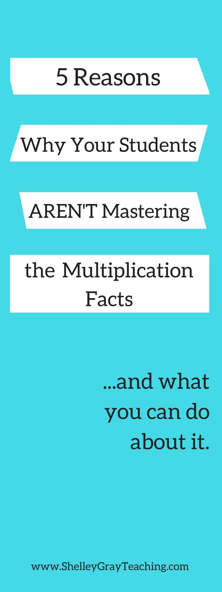 Five Reasons That Your Students Aren\'t Mastering The Multiplication ...
