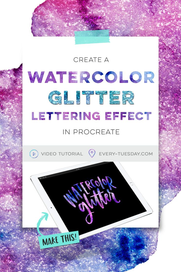 Create a Watercolor Glitter Lettering Effect in Procreate - Every-Tuesday
