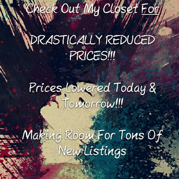 LOWERED PRICES!!!!OFFERS WELCOME TOO  CHECK OUT MY CLOSET FOR LOWERED PRICES TODAY & TOMORROW  Making room for tons of new listings....  Feel free to make Offers too!!!!  HAPPY POSHING!!!! Nike Tops
