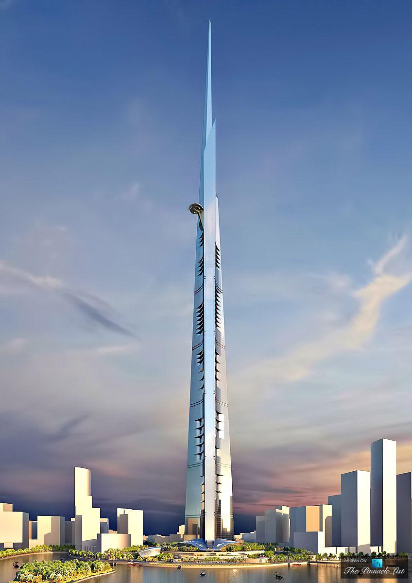 The Next Tallest Building In The World Kingdom Tower In Jeddah Saudi Arabia Skyscraper Skyscraper Architecture Tower