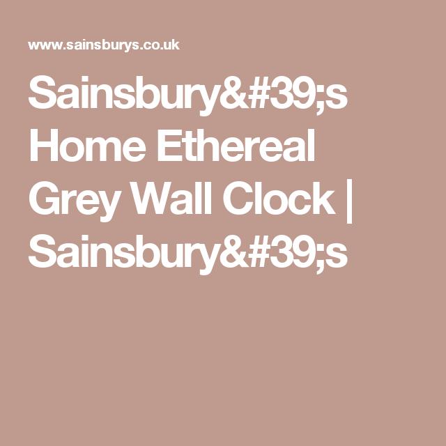 Sainsburyu0027s Home Ethereal Grey Wall Clock | Sainsburyu0027s