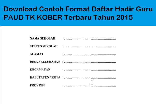 Download Contoh Format Daftar Hadir Guru Paud Tk Kober Terbaru Tahun 2015 Guru Sekolah Kepala Sekolah
