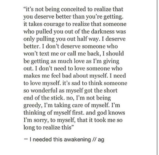 I M Sorry To Myself Like Quotes I Deserve Better Meaningful Quotes