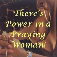 Image Result For Dont Mess With A Praying Woman Quotes Christian