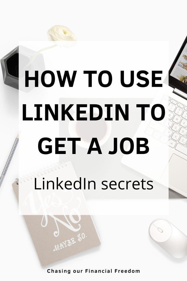 How To Use LinkedIn To Get A Job in 2020 Job interview