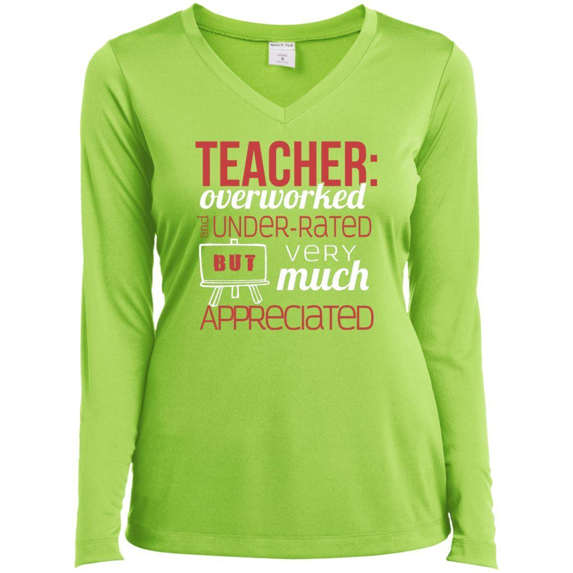 Teacher Very Much Appreciated - Ladies Long Sleeve V-Neck