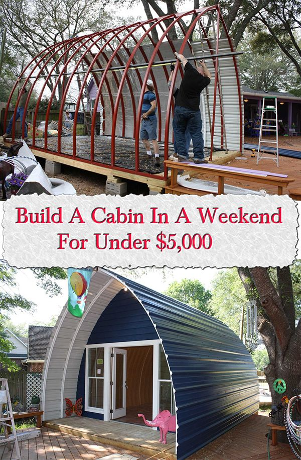 Cheap Cabins To Build Yourself Inexpensive Small Cabin: Build A Cabin In A Weekend For Under $5,000